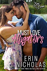 Must Love Alligators (Boys of the Bayou Book 5): A small town nerd heroine rom com Kindle Edition
