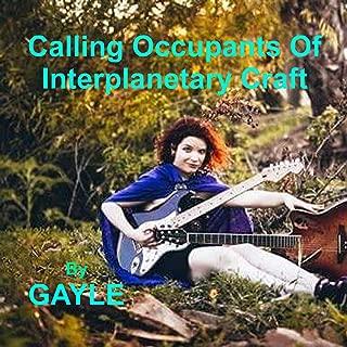 Calling Occupants of Interplanetary Craft