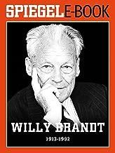 Willy Brandt (1913-1992): Ein SPIEGEL E-Book (German Edition)