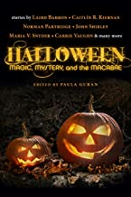 Halloween: Magic, Mystery, and the Macabre