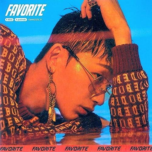 Favorite (feat. punchnello & SOLE) [Explicit]