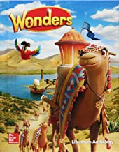 Wonders Literature Anthology, Grade 3 (ELEMENTARY CORE READING)