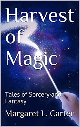 Harvest of Magic: Tales of Sorcery and Fantasy