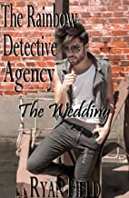 The Rainbow Detective Agency: The Wedding: Book 7