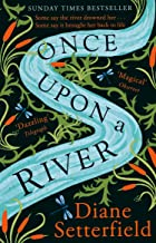 Once Upon a River: The dazzling Sunday Times Bestseller (English Edition)