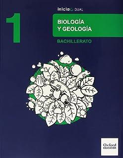 Biología Y Geología. Libro Del Alumno. Bachillerato 1 (Inicia Dual) - 9788467371857