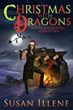 Christmas with Dragons: Book 4 (Dragon's Breath Series)