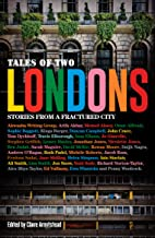Tales of Two Londons: Stories From a Fractured City