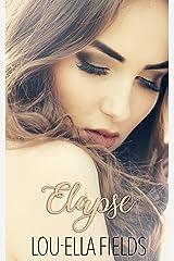 Elapse (The Expiration Duet Book 1) Kindle Edition