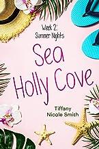 Sea Holly Cove: Week 2: Summer Nights
