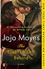 The Girl You Left Behind: A Novel Kindle Edition
