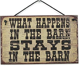 Egbert's Treasures 5x8 Vintage Style Sign Saying, WHAT HAPPENS IN THE BARN STAYS IN THE BARN Decorative Fun Universal Household Signs from