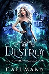 Destroy: A Why Choose Shifter Romance (Misfit of Thornbriar Academy Book 2) Kindle Edition