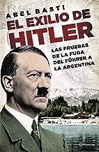El exilio de Hitler (Spanish Edition)