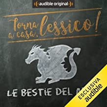 Le bestie del mito: Torna a casa, Lessico!
