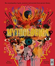 Mythologica: An encyclopedia of gods, monsters and mortals from ancient Greek