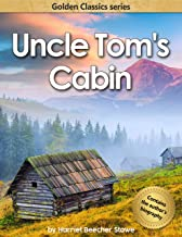 Uncle Tom's Cabin (Annotated)