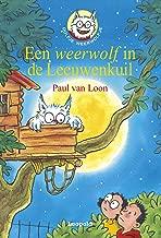 Een weerwolf in de Leeuwenkuil (Dolfje Weerwolfje Book 9)