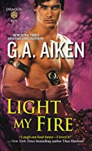 Light My Fire (Dragon Kin series Book 7)