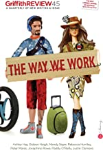Griffith REVIEW 45: The Way We Work