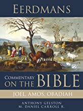 Eerdmans Commentary on the Bible: Joel, Amos, Obadiah (English Edition)