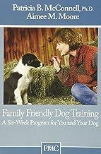 Family Friendly Dog Training: 1