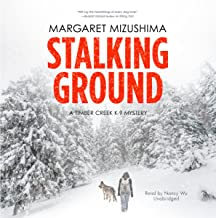 Stalking Ground: A Timber Creek K-9 Mystery, Book 2