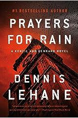 Prayers for Rain (Patrick Kenzie and Angela Gennaro Book 5) Kindle Edition