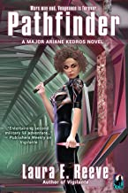 Pathfinder (The Major Ariane Kedros Novels Book 3) (English Edition)