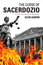 The Curse of Sacerdozio: A tale of judicial conspiracy (The Supremes Book 1)