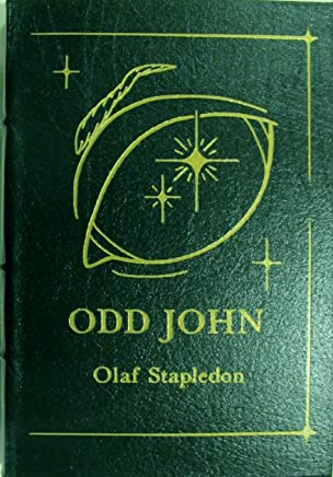 Odd John. A story between jest and earnest. Introduced by Alfred Bester. Illustrated by Wendy Snow-Lang. Collectors edition, bound in genuine leather