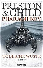 Pharaoh Key - Tödliche Wüste: Thriller (Ein Fall für Gideon Crew 5) (German Edition)