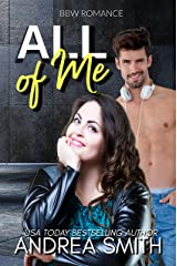 All of Me: A BBW ROMANTIC COMEDY Kindle Edition