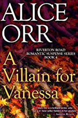 A Villain for Vanessa: Riverton Road Romantic Suspense Book 4 Kindle Edition