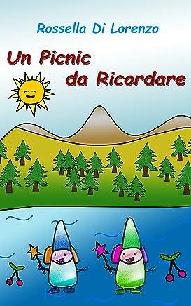 Un Picnic da Ricordare: fiaba illustrata per bambini (Le Fate dei Ciliegi Vol. 2)
