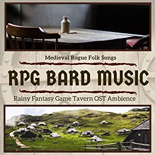 RPG Bard Music - Rainy Fantasy Game Tavern OST Ambience, Medieval Rogue Folk Songs