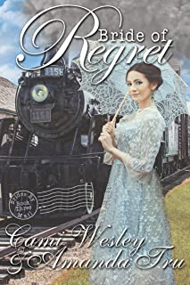 Bride of Regret: Historical Western Christian Romance (Brides by Mail Book 3)