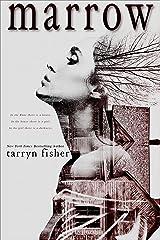 Marrow Kindle Edition
