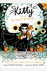 Kitty and the Sky Garden Adventure Kindle Edition