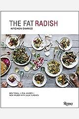 The Fat Radish Kitchen Diaries Hardcover