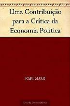 Uma Contribuição para a Crítica da Economia Política