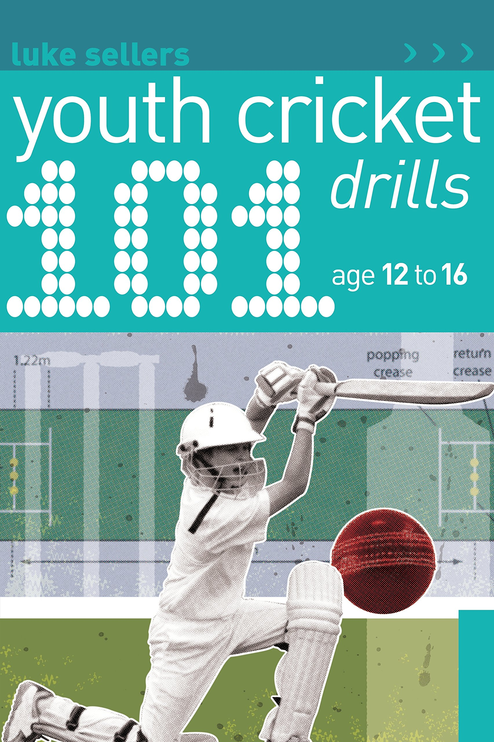 Image Of101 Youth Cricket Drills Age 12-16 (101 Drills) (English Edition)
