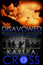 Disavowed (Hostage Rescue Team Series Book 4)