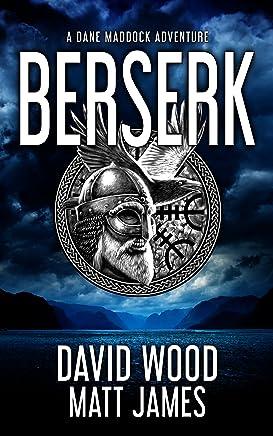 Berserk: A Dane Maddock Adventure (Dane Maddock Universe Book 1)