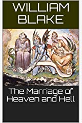 The Marriage of Heaven and Hell Kindle Edition