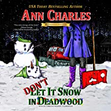 Don't Let It Snow in Deadwood: Deadwood Mystery, Book 10