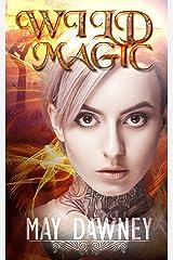 Wild Magic (The Veil Chronicles Book 1) Kindle Edition