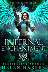 Infernal Enchantment (The Firebrand Series Book 2) (English Edition) Format Kindle