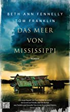 Das Meer von Mississippi: Roman