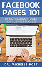 Facebook Pages 101: USING FACEBOOK PAGES FOR BUSINESS SUCCESS (Social Bytes) (English Edition)